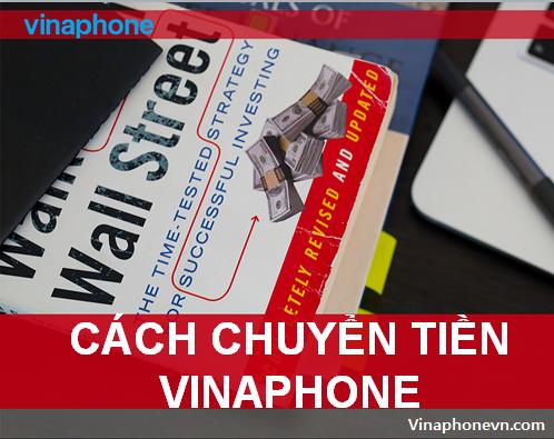 Cách chuyển tiền từ sim Vinaphone sang Viettel, Mobifone, Vietnamobile?