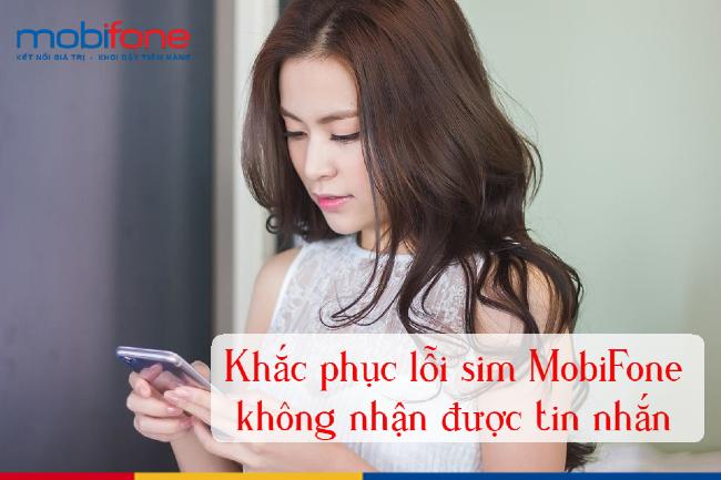 Sim MobiFone không nhận được tin nhắn và cách khắc phục